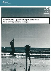 Barcelona Regional - Planificació i gestió integral del litoral. Eines, estratègies i bones pràctiques