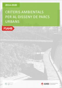 Barcelona Regional - Criteris ambientals per al disseny de parcs urbans