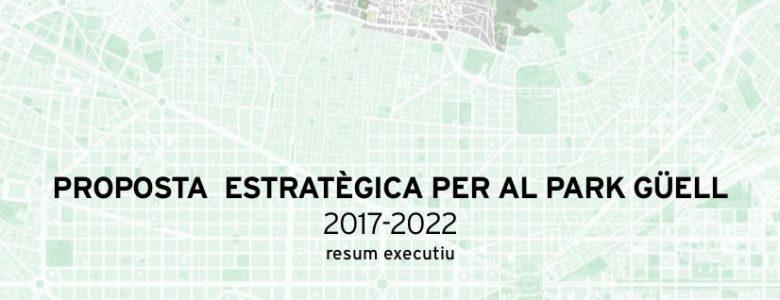 Barcelona Regional - Proposta estratègica per al Parc Güell 2017-2022