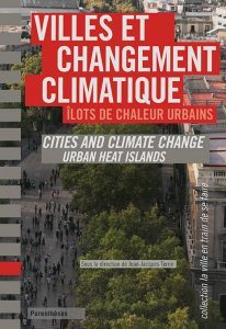 Barcelona Regional - Villes et changement climatique. Îlots de chaleur urbains. Cities and climate change urban heat islands